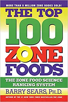 Book The Top 100 Zone Foods: The Zone Food Science Ranking System