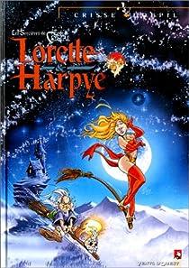 Lorette et Harpye, tome 3 : les sorcières de l'épée de cristal par Goupil