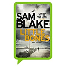 Little Bones: Cat Connolly, Book 1 Audiobook by Sam Blake Narrated by Aoife McMahon