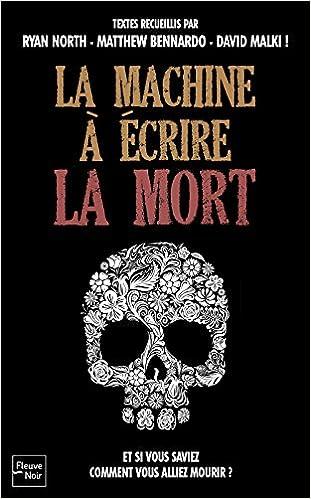 La machine à écrire la mort - Matthew BENNARDO sur Bookys