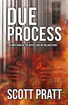 Due Process (Joe Dillard Series Book 9) by [Pratt, Scott]