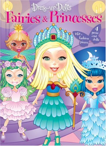 Read Online Dress-Up Dolls: Fairies and Princesses PDF