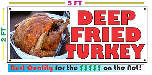 DEEP FRIED TURKEY All Weather Full Color Banner Sign