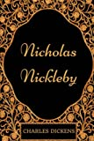 Image of Nicholas Nickleby: By Charles Dickens - Illustrated