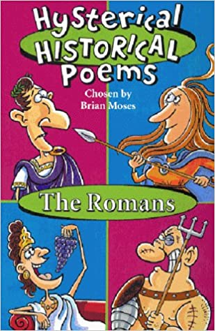 Romans (Hysterical Historical Poems)