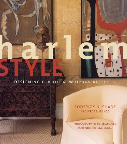 Harlem Style: Designing for the New Urban Aesthetic by Brand: Stewart, Tabori and Chang