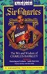 Sir Charles:Wit & Wisdom Of