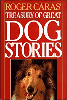 Book Roger Caras' Treasury of Great Dog Stories