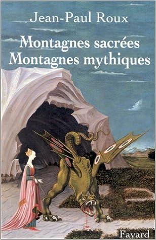 Livre Montagnes sacrées, montagnes mythiques pdf, epub ebook