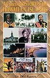 A Concise History of the Hawaiian Islands, Philip Barnes, 0912180560