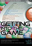 Getting Into the Game (three disc set)