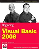 Beginning Microsoft Visual Basic 2008, Thearon Willis and Bryan Newsome, 0470191341