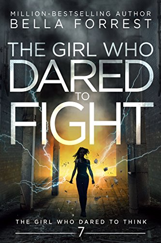 The Girl Who Dared to Think 7: The Girl Who Dared to Fight cover