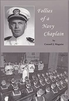 Follies of a Navy Chaplain by [Maguire, Connell J.]