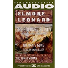Elmore Leonard, The Colonel's Lady and No Man's Gun: Unabridged Stories from The Tonto Woman and Other Western Stories
