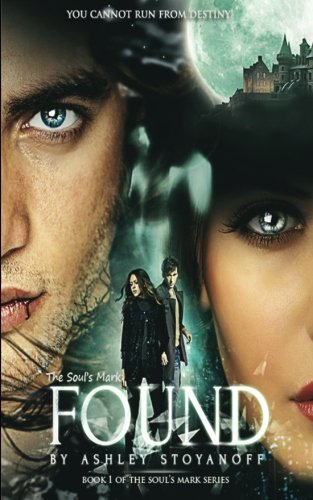 The Soul's Mark: FOUND (Volume 1)