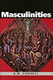 Masculinities: Knowledge, Power and Social Change
