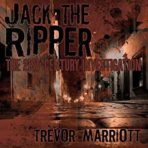 Jack the Ripper: The 21st-Century Investigation Hörbuch
