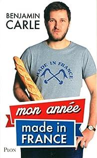 Mon année Made in France par Benjamin Carle