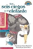 Los seis ciegos y el elefante (Hola, lector! Nivel 3, grados 1 y 2) (Spanish Edition)