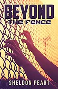 Beyond The Fence by Sheldon Peart ebook deal
