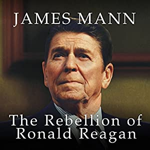 The Rebellion of Ronald Reagan Audiobook