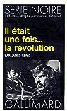 Il était une fois... la révolution par Lewis