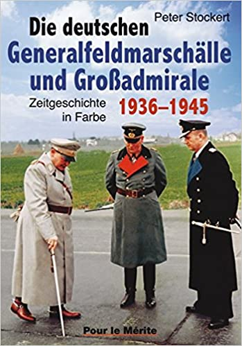 Les Allemands generalfeldmarschälle et Großadmirale