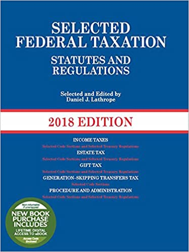 Amazon.com: Selected Federal Taxation Statutes and Regulations: 2018 on