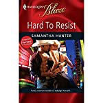Hard to Resist | Samantha Hunter