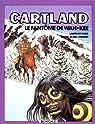 Jonathan Cartland, tome 3 : Le Fantôme de Wah-Kee par Blanc-Dumont