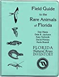 Field Guide to the Rare Animals of Florida, Hipes, Dan and Jackson, Dale R., 0960670831