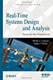 img - for Real-Time Systems Design and Analysis: Tools for the Practitioner by Phillip A. Laplante (November 22,2011) book / textbook / text book