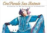 CowParade San Antonio, Ronald Fox and Andi Rodriguez, 1882203968