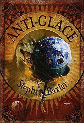 Anti-glace - Stephen Baxter