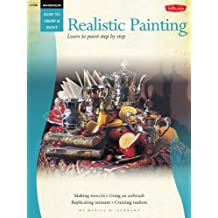 Watercolor: Realistic Painting: Learn to paint step by step (How to Draw & Paint)