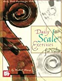 Mel Bay Daily Scale Exercises for Violin