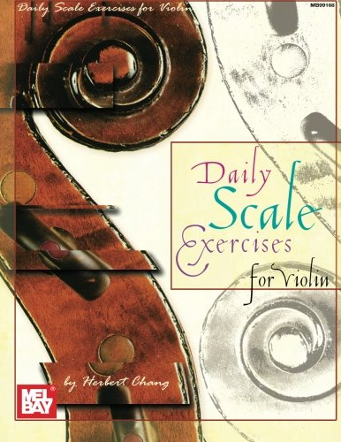 (Mel Bay Daily Scale Exercises for Violin)
