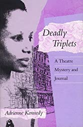 Deadly Triplets: A Theatre Mystery and Journal (Exxon Lecture Series)
