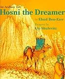 Hosni the Dreamer, Ehud Ben-Ezer, 0374333408