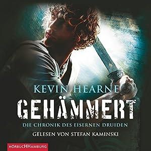 Gehämmert (Die Chronik des Eisernen Druiden 3) Audiobook