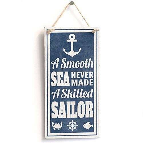 "A Smooth Sea Never Made A Skilled Sailor' Nautical Sign - Handmade Shabby Chic Wooden Door Sign / Plaque Wooden Hanging Sign 8"" X 12"""