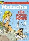 Natacha, tome 10 : L'île d'Outre-monde par Walthéry