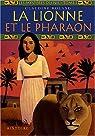 Les Mystères du Nil, tome 1 : La Lionne et le Pharaon par Rolland