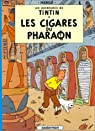 Les Aventures de Tintin, tome 04 : Les Cigares du pharaon par Hergé