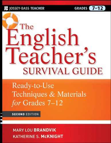 - The English Teacher's Survival Guide: Ready-To-Use Techniques and Materials for Grades 7-12