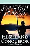 Highland Conqueror, Hannah Howell, 0759287988