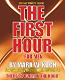 The First Hour for Men: 30 Day