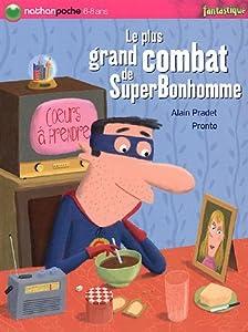 """Afficher """"Le Plus grand combat de SuperBonhomme"""""""