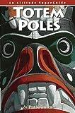 Totem Poles 9781551530444